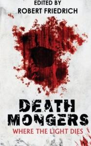 Deathmongers